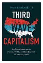 Third Wave Capitalism – An Interview with John Ehrenreich
